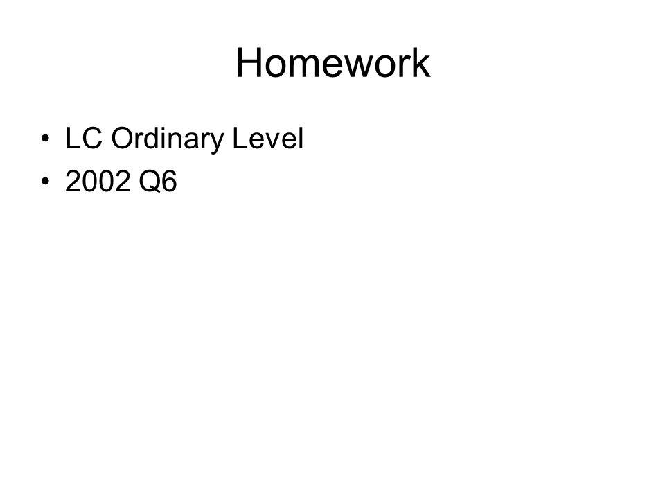 Homework LC Ordinary Level 2002 Q6