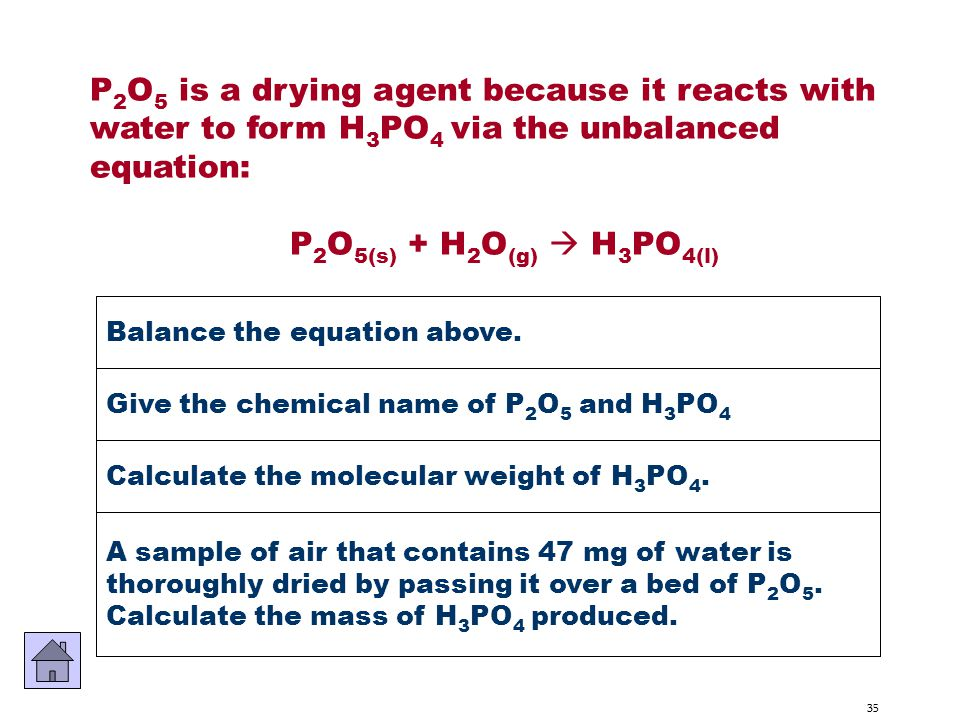 P2O5 is a drying agent because it reacts with
