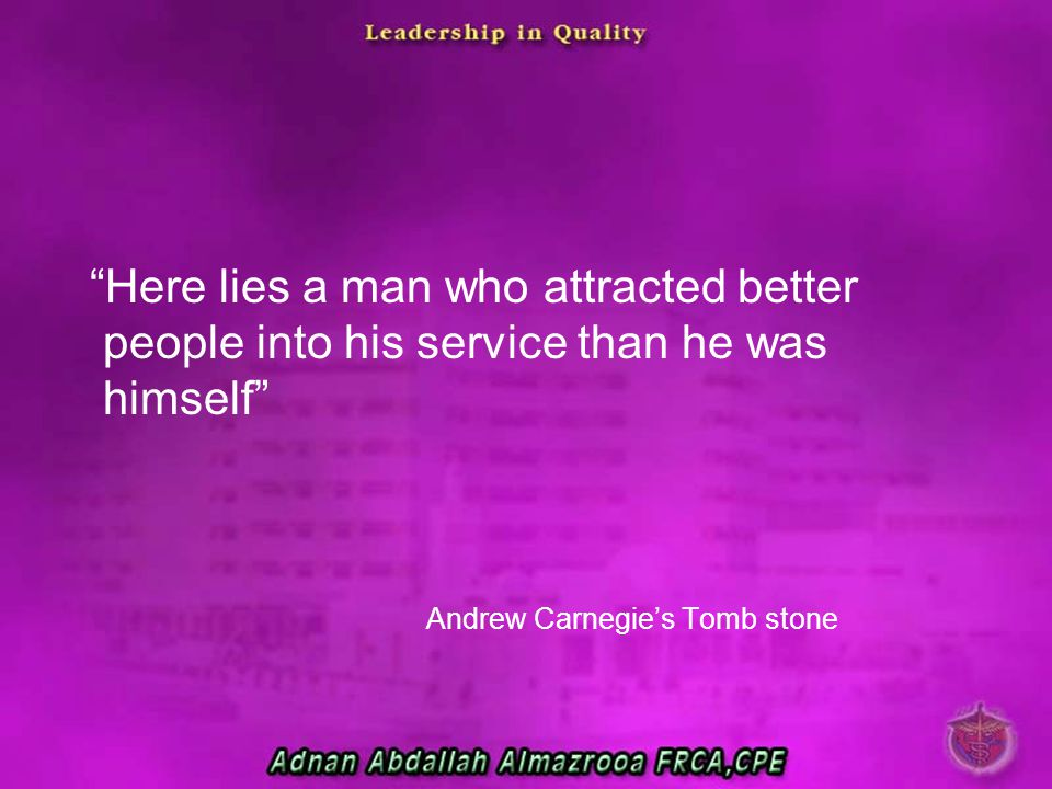 Here lies a man who attracted better people into his service than he was himself