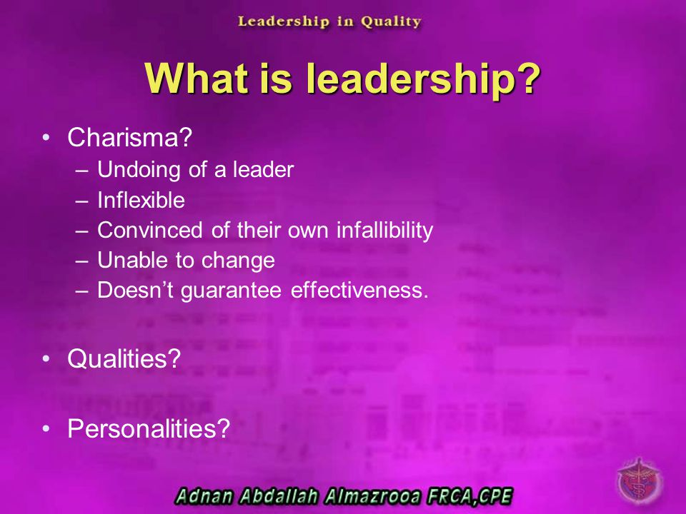 What is leadership Charisma Qualities Personalities