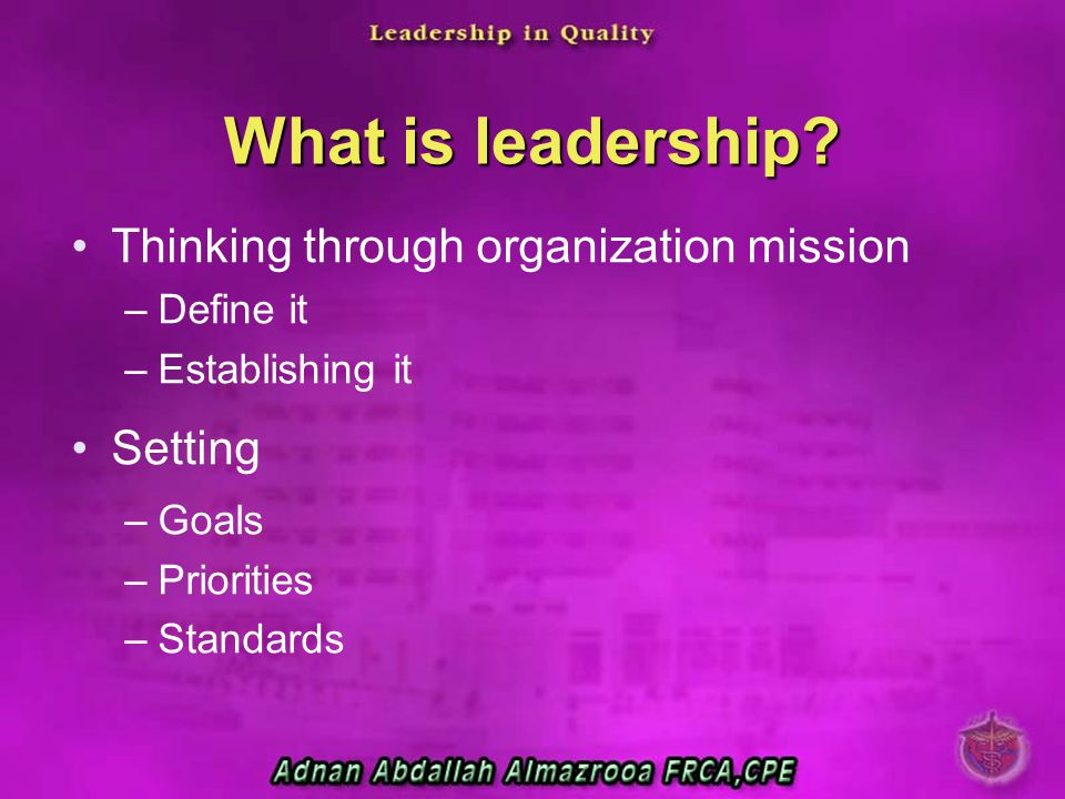 What is leadership Thinking through organization mission Setting