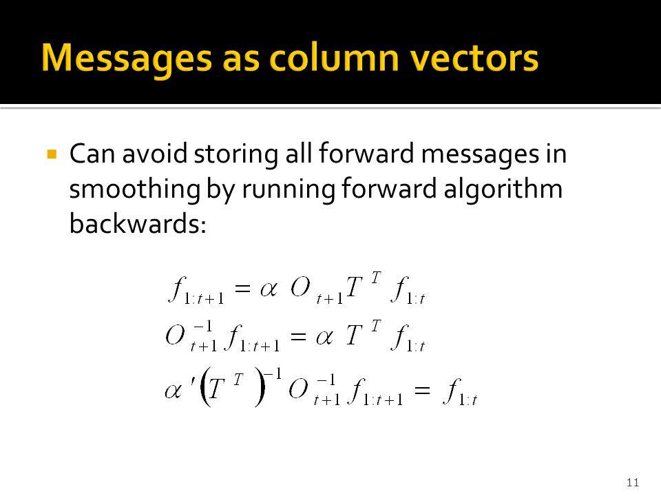 Messages as column vectors