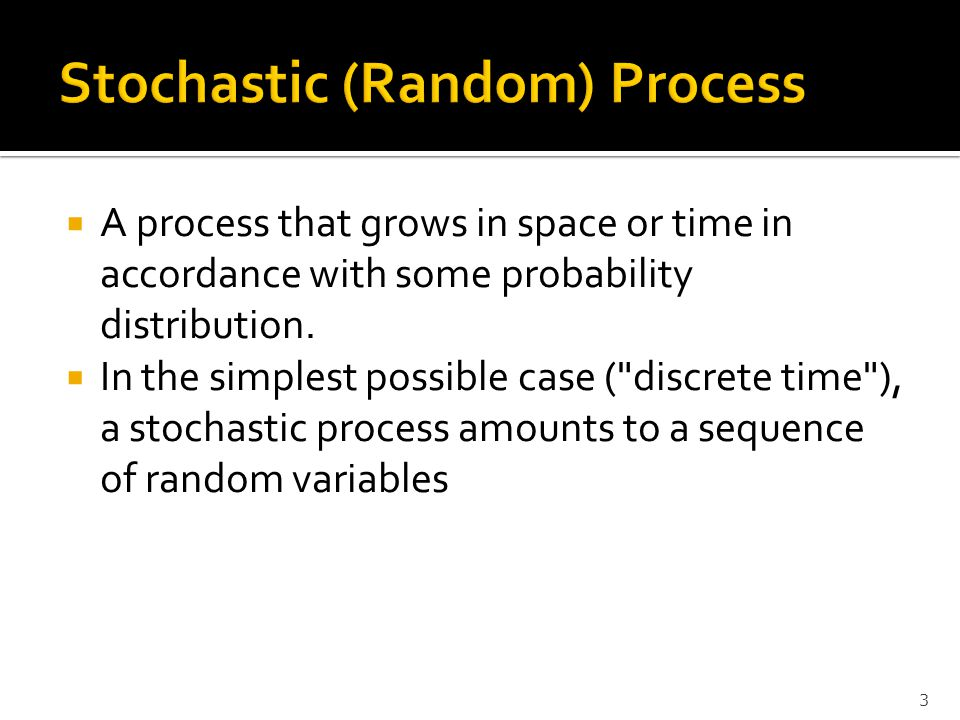 Stochastic (Random) Process
