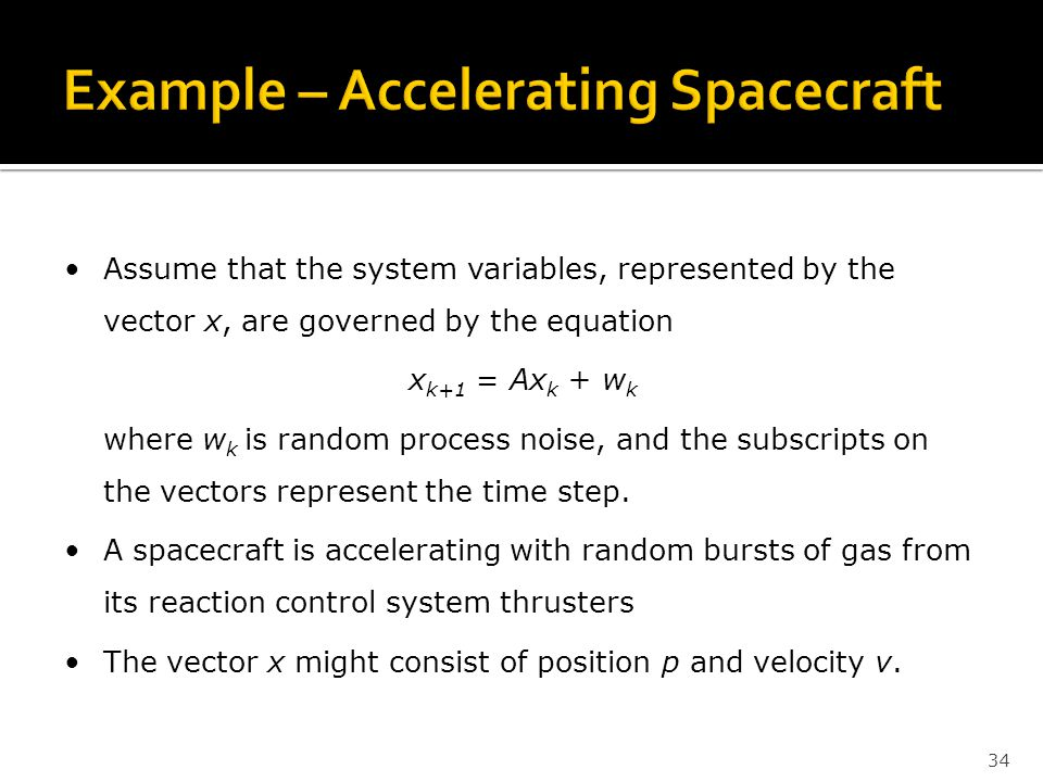 Example – Accelerating Spacecraft