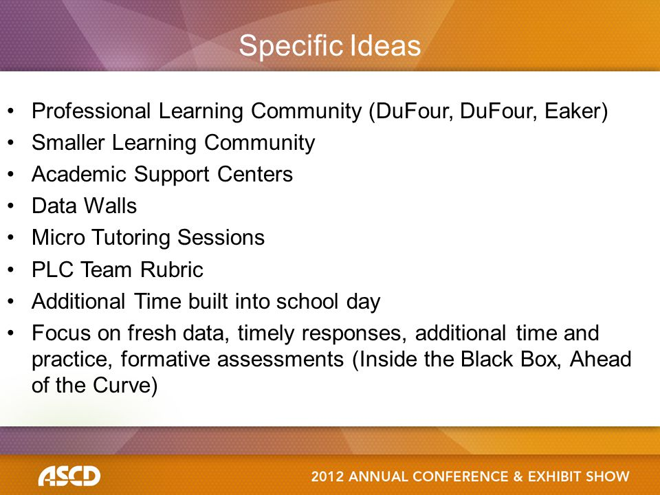 Specific Ideas Professional Learning Community (DuFour, DuFour, Eaker)