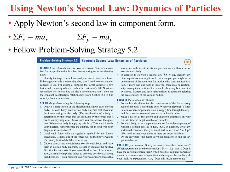 Using Newton's Second Law: Dynamics of Particles