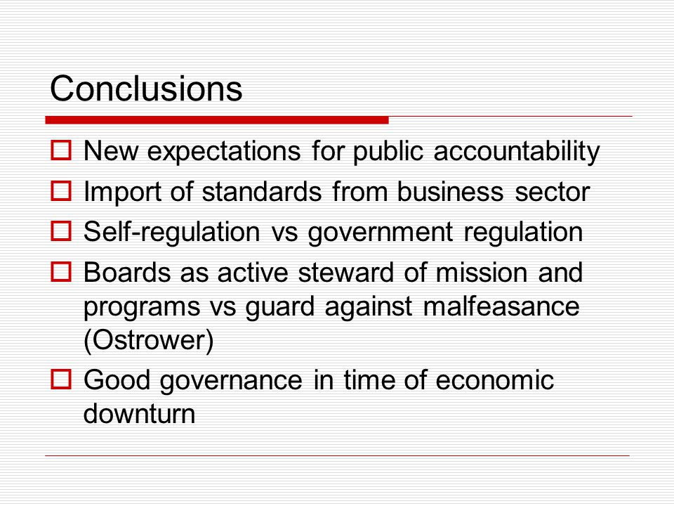Conclusions New expectations for public accountability