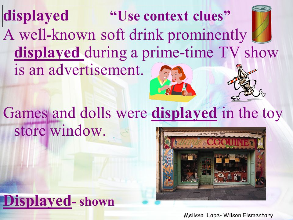 displayed Use context clues