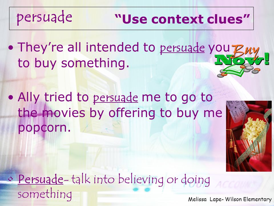 persuade Use context clues