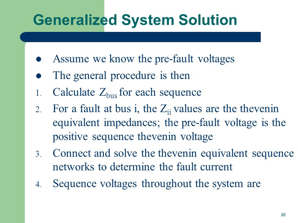 Generalized System Solution, cont'd