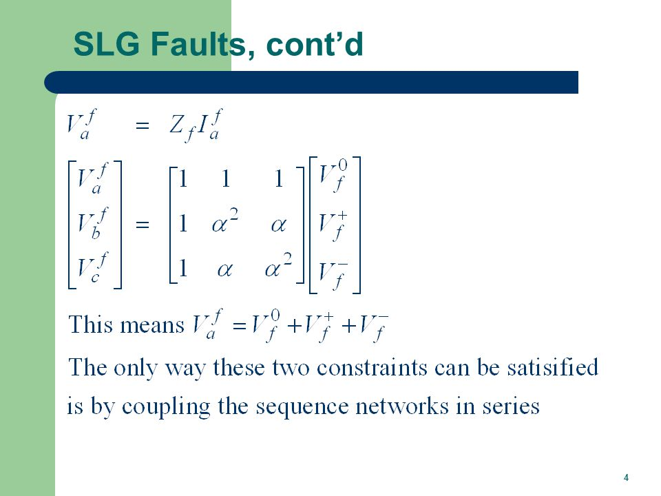 SLG Faults, cont'd With the sequence networks in series we can