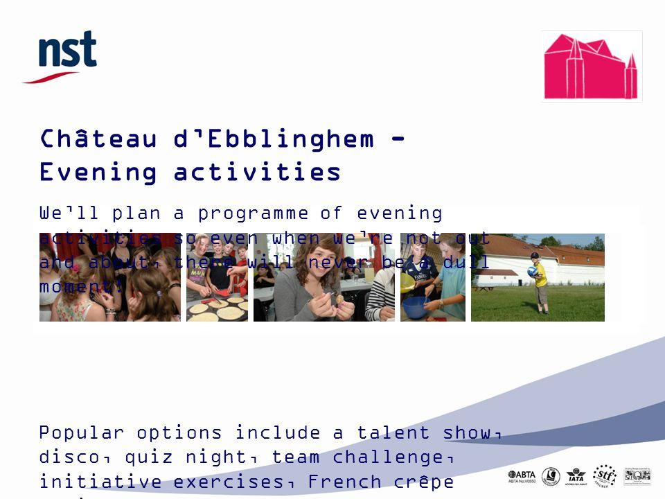 Château d'Ebblinghem - Evening activities