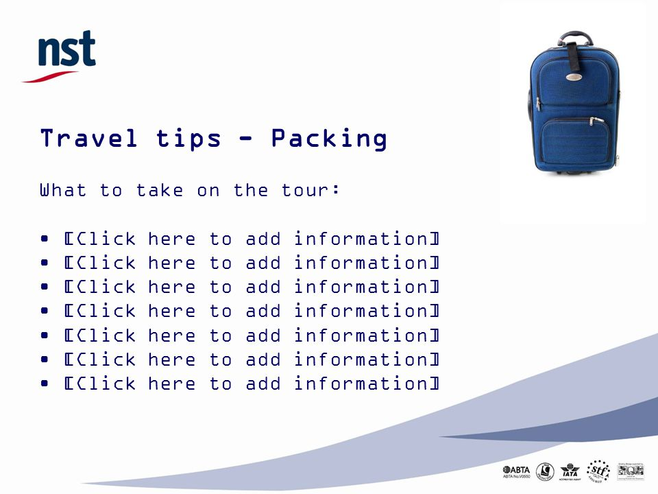 Travel tips - Packing What to take on the tour: