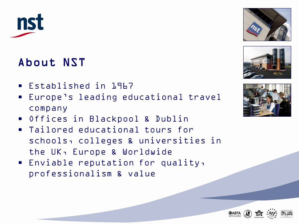 About NST Established in 1967