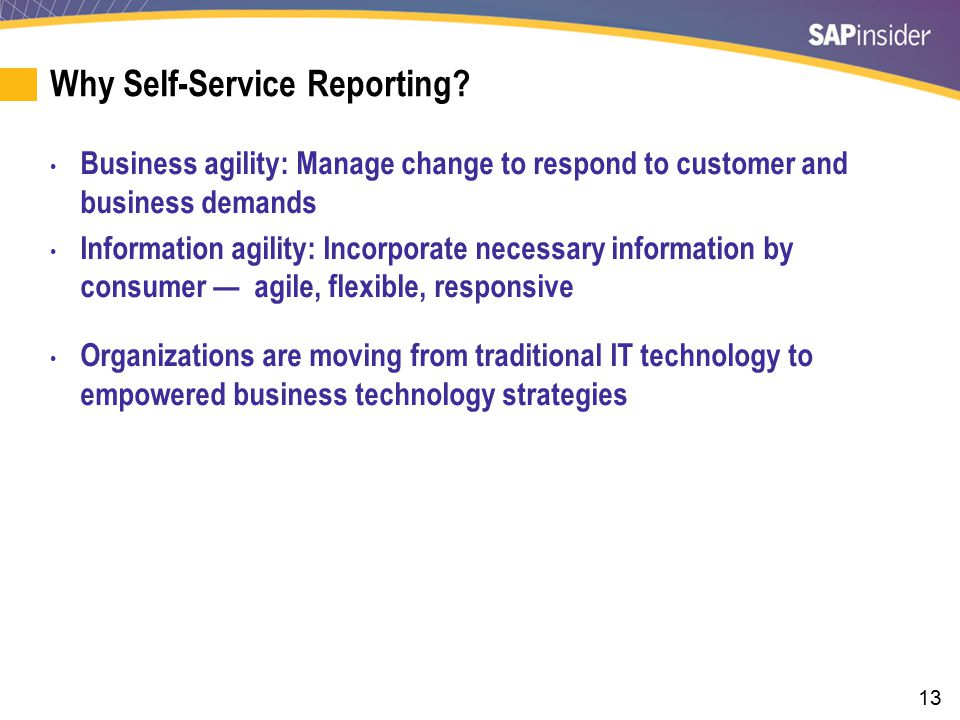 Self-Service Reporting (cont.)