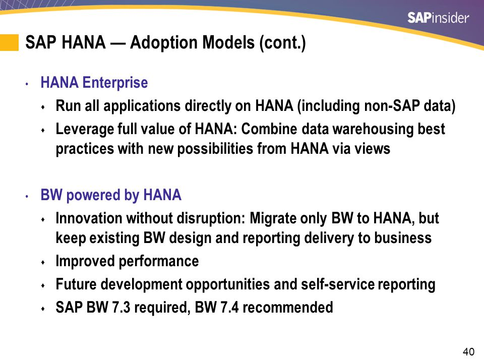 SAP HANA — Adoption Models (cont.)