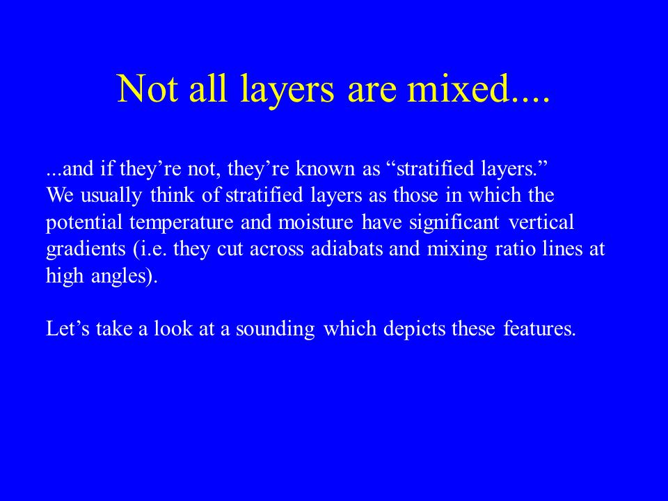 Not all layers are mixed....