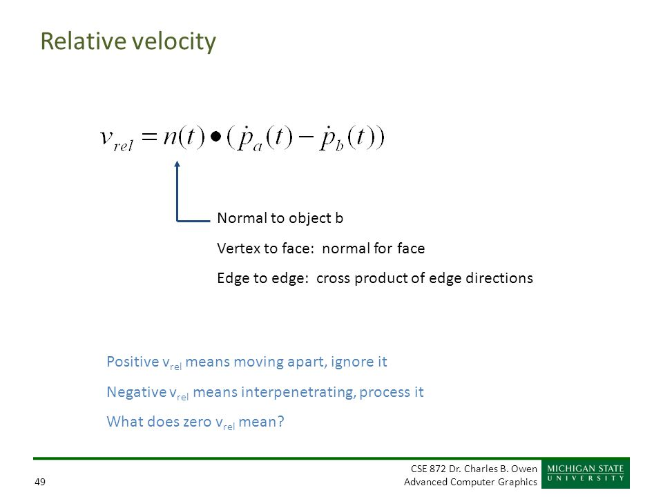 Relative velocity Normal to object b Vertex to face: normal for face