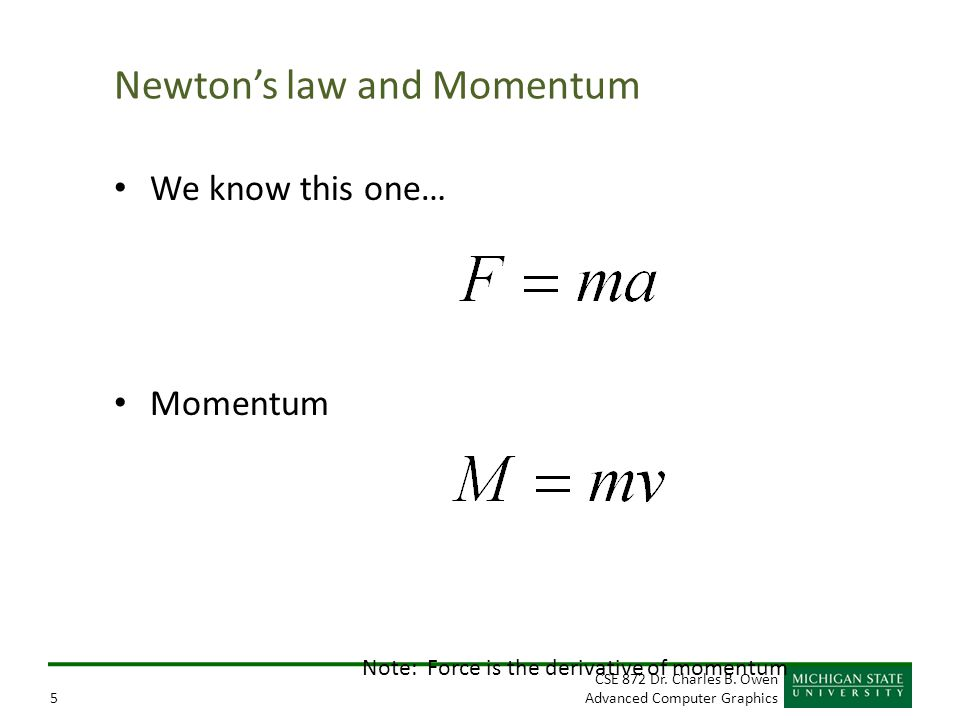 Newton's law and Momentum
