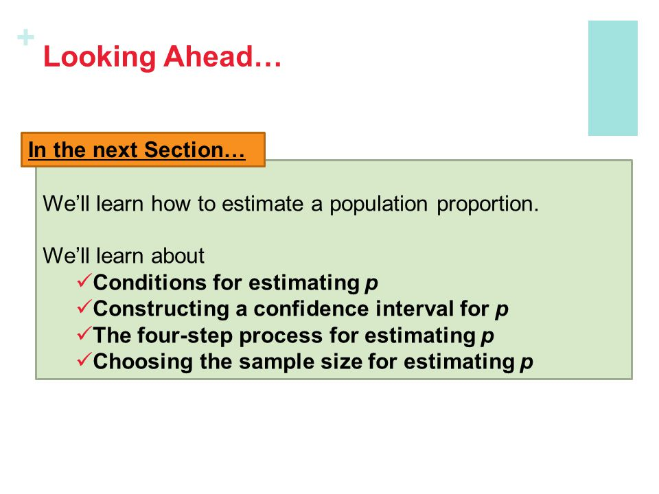 Looking Ahead… In the next Section…