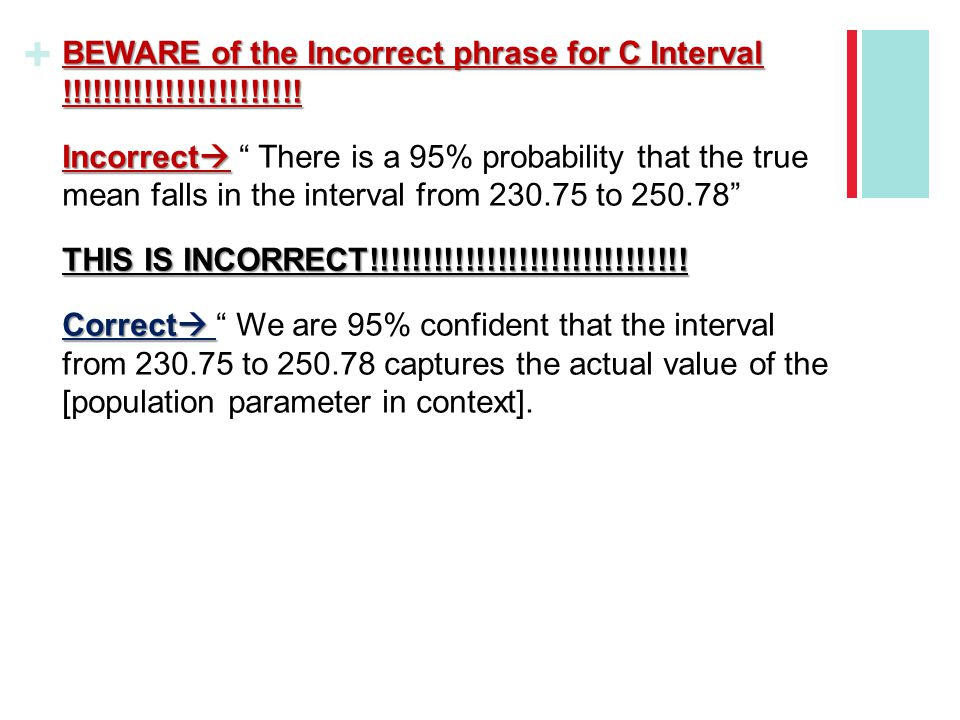 BEWARE of the Incorrect phrase for C Interval