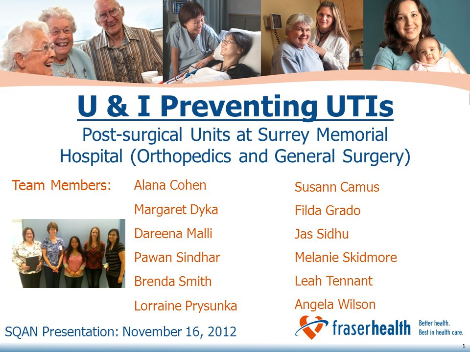 U & I Preventing UTIs Post-surgical Units at Surrey Memorial Hospital (Orthopedics and General Surgery)