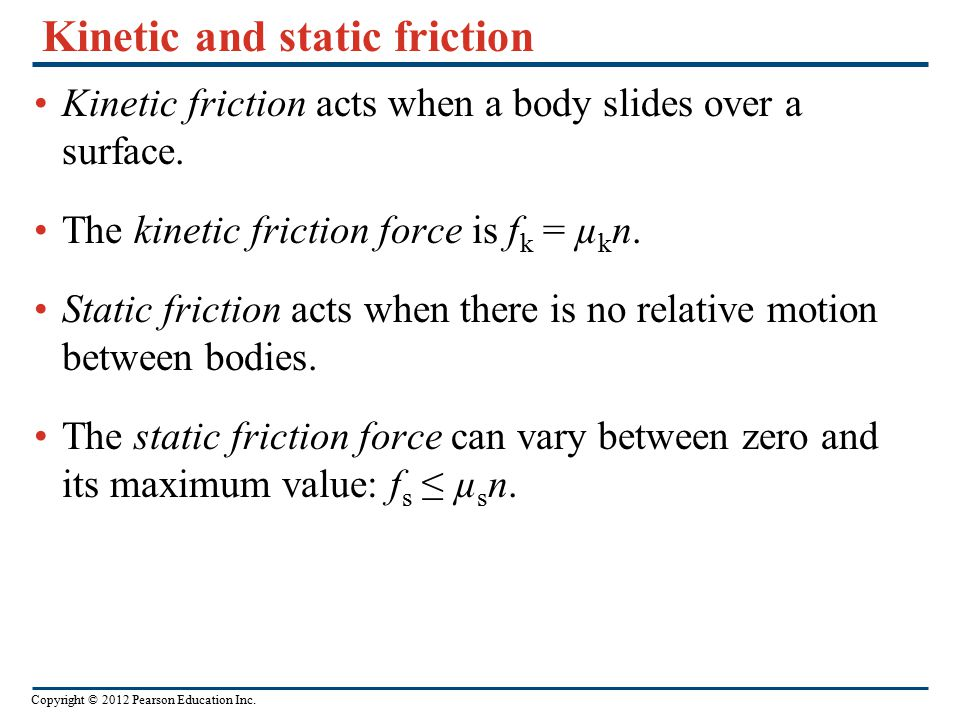 Kinetic and static friction