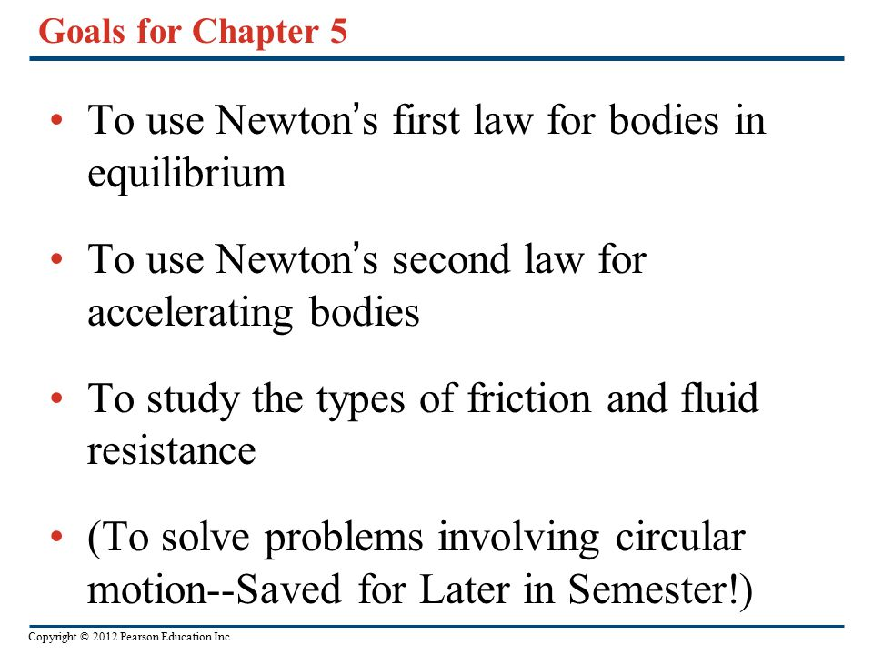 To use Newton's first law for bodies in equilibrium