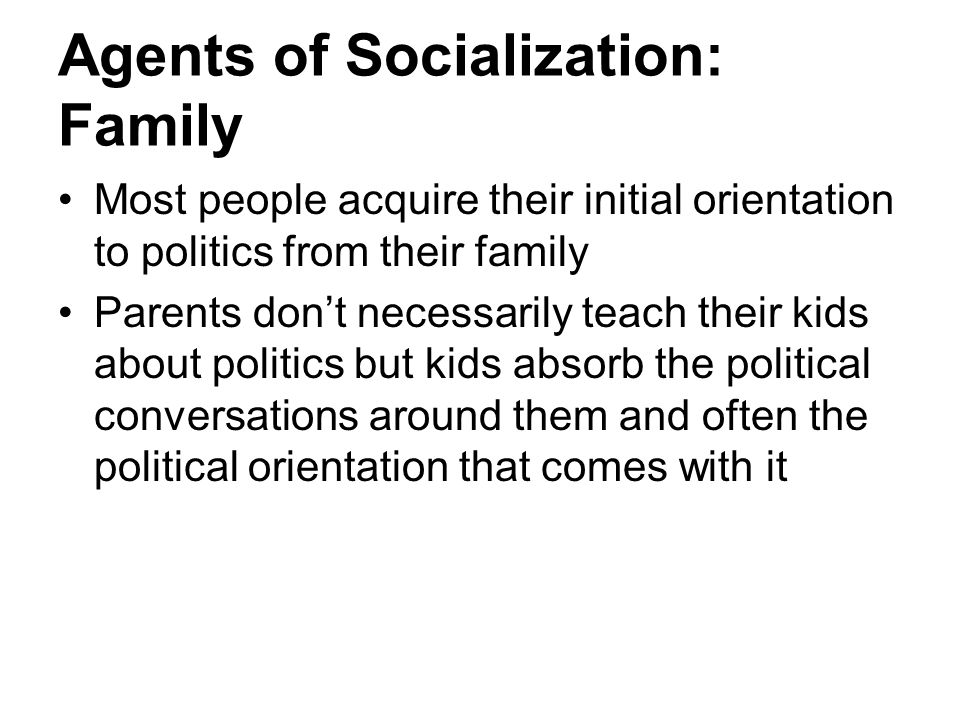 Agents of Socialization: Family