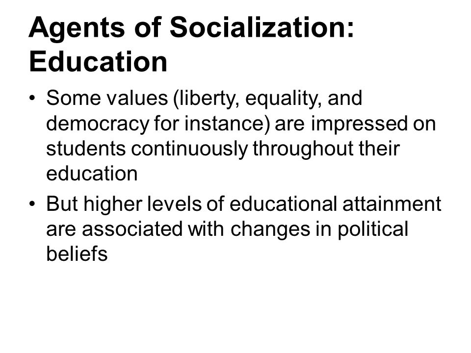 Agents of Socialization: Education