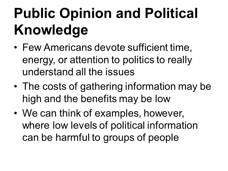 Public Opinion and Political Knowledge
