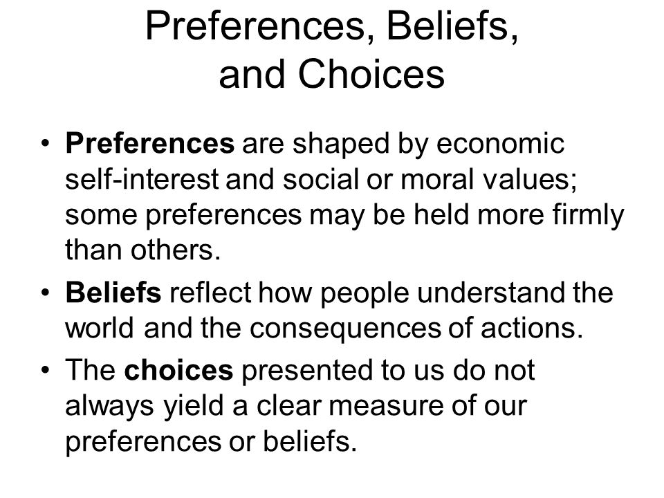 Preferences, Beliefs, and Choices