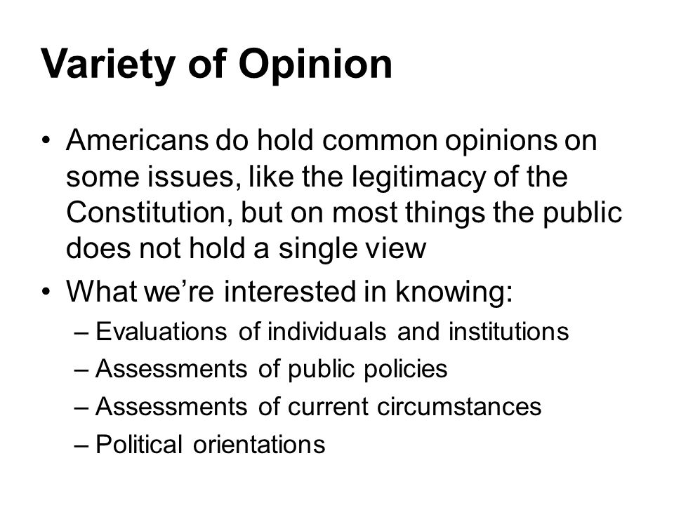 Variety of Opinion