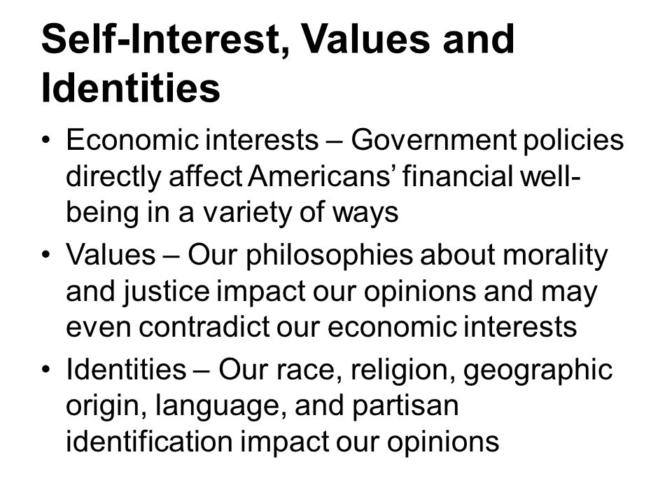 Self-Interest, Values and Identities