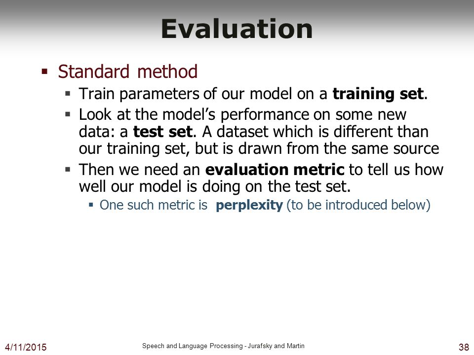 Evaluation Standard method
