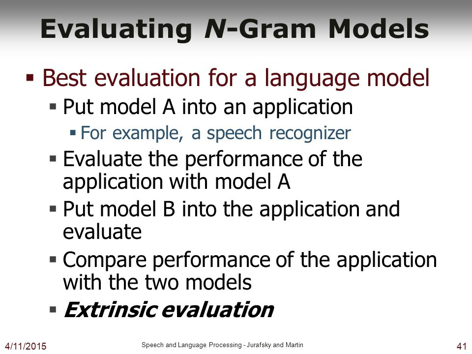 Evaluating N-Gram Models