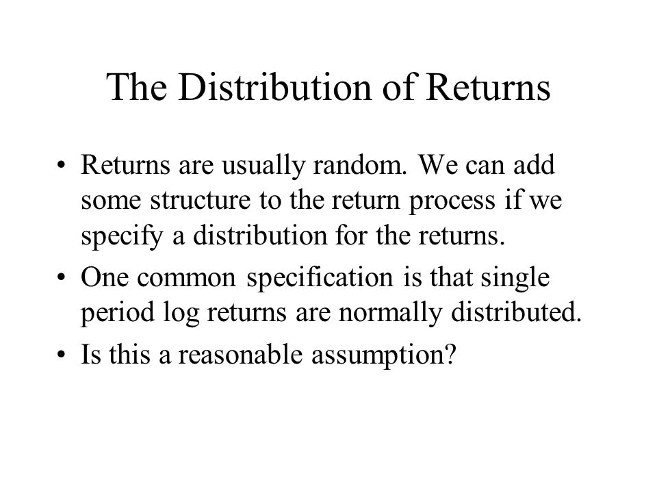 The Distribution of Returns