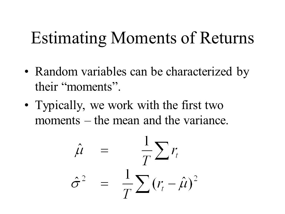 Estimating Moments of Returns