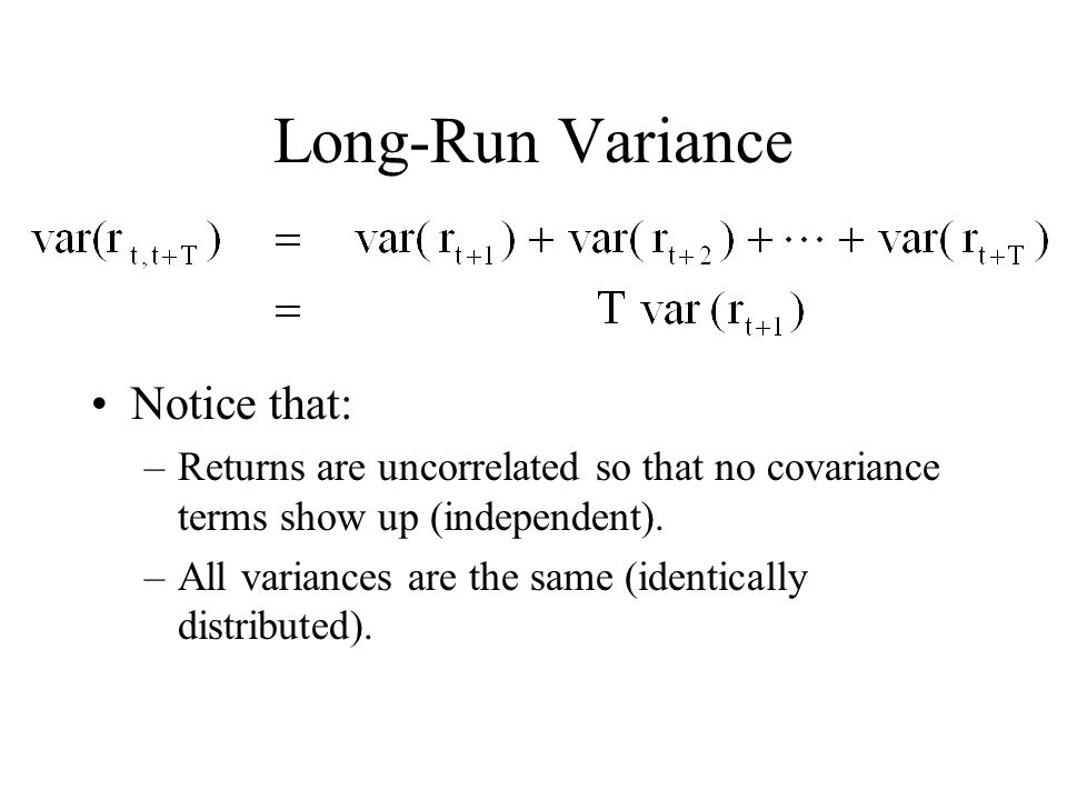 Long-Run Variance Notice that: