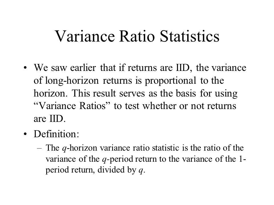 Variance Ratio Statistics