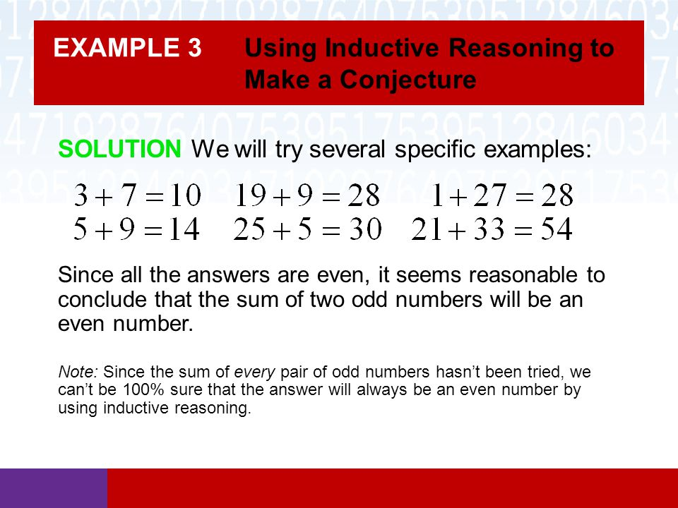 EXAMPLE 3 Using Inductive Reasoning to Make a Conjecture