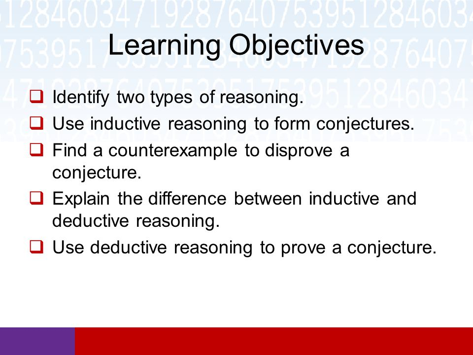 Learning Objectives Identify two types of reasoning.
