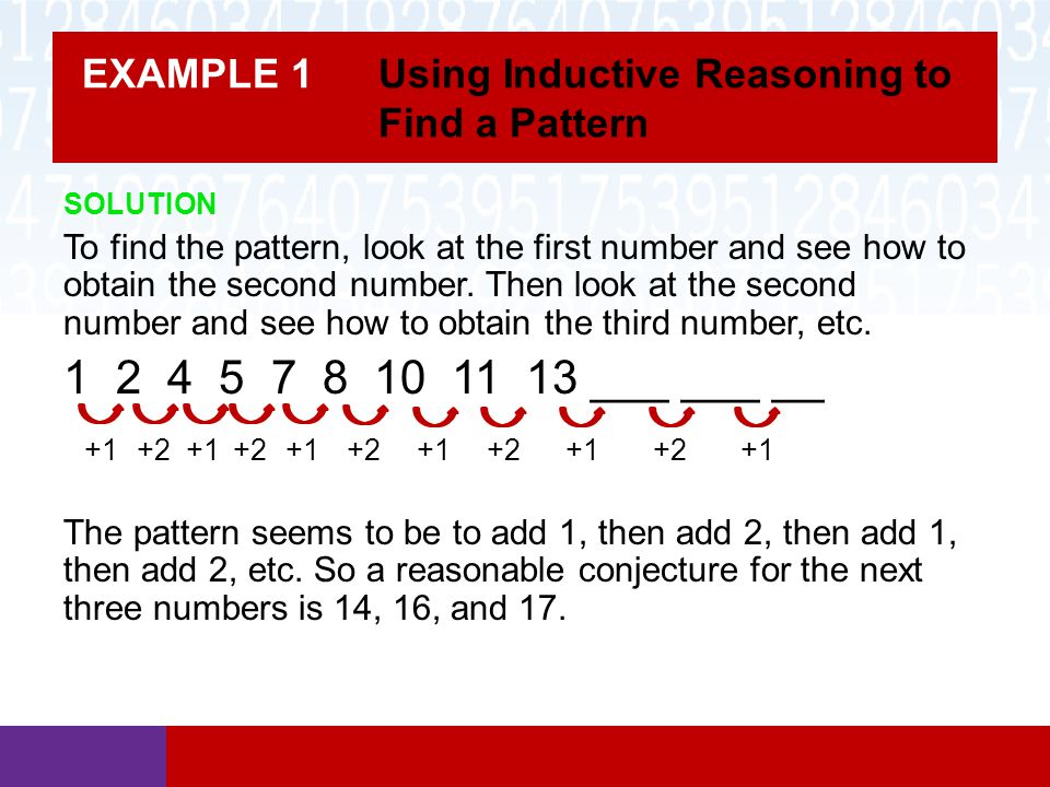 EXAMPLE 1 Using Inductive Reasoning to Find a Pattern