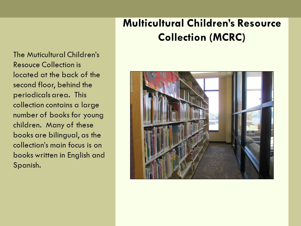 Multicultural Children's Resource Collection (MCRC)