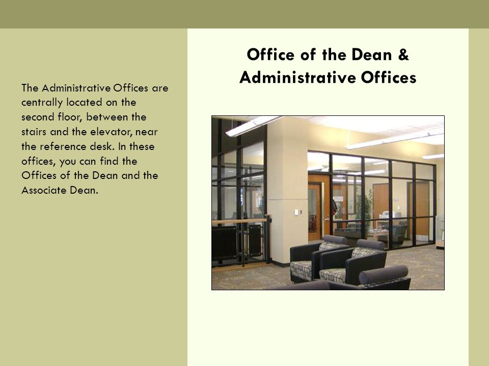 Office of the Dean & Administrative Offices