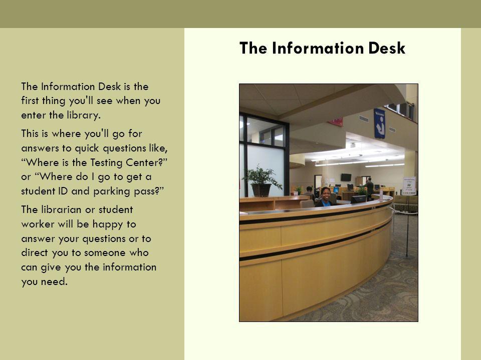 The Information Desk