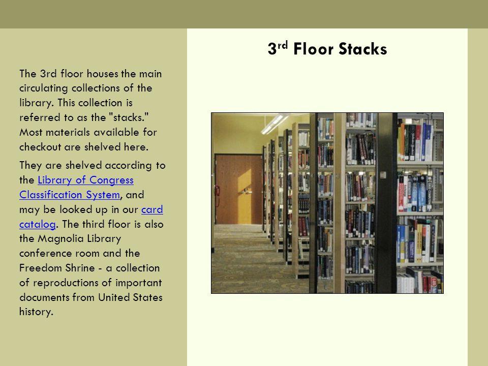3rd Floor Stacks