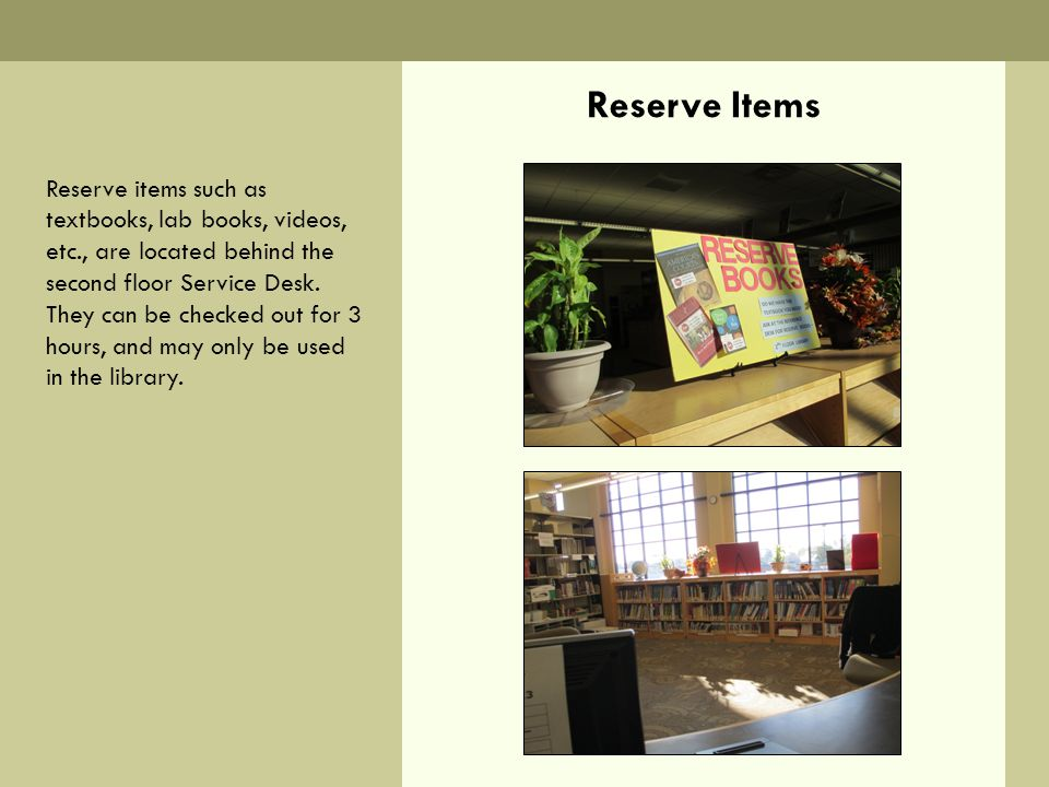 Reserve Items