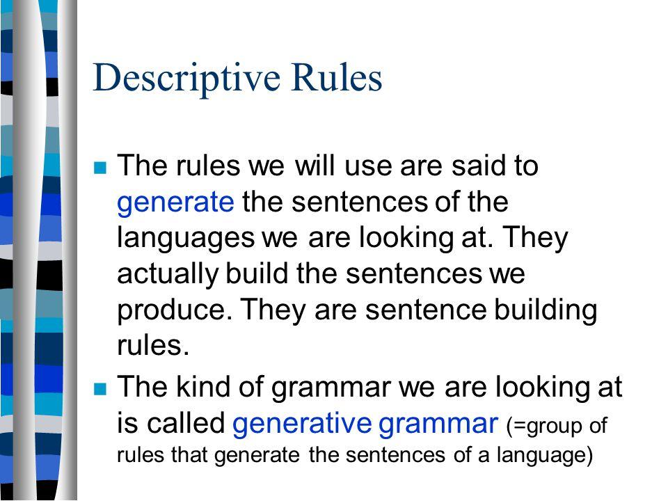 Descriptive Rules
