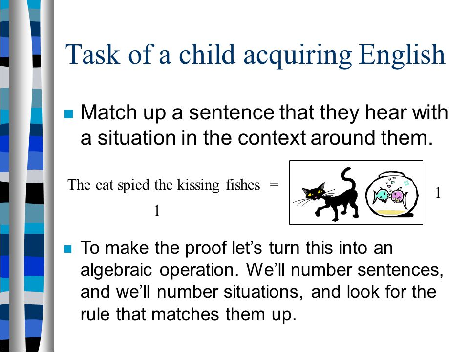 Task of a child acquiring English